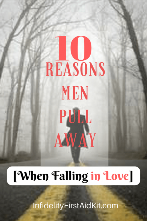 why men pull away and what to do