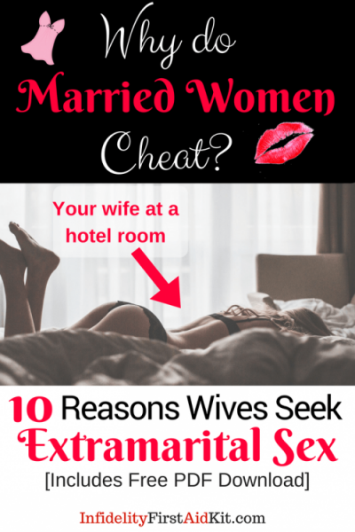 why would a married woman cheat with a married man