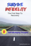 Survive Infidelity: The First Step To Recovery